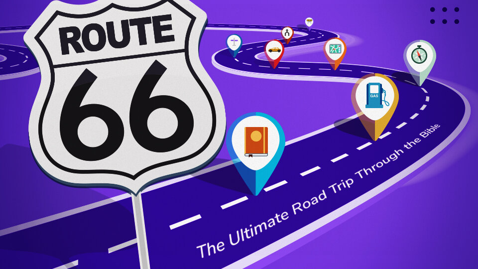 Route 66: The Ultimate Road Trip Through the Bible - Road Trip 2