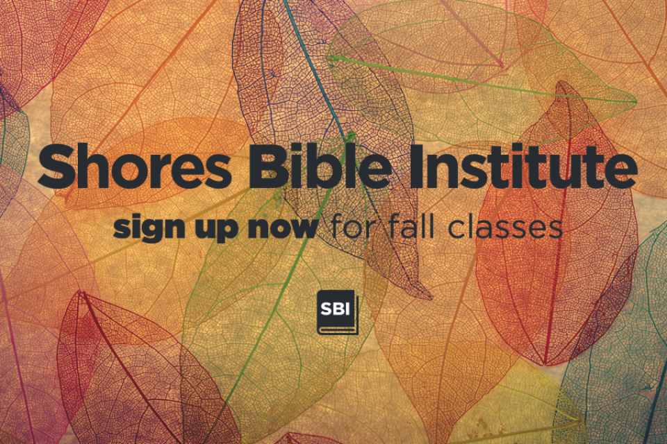 shores bible institute fall 960